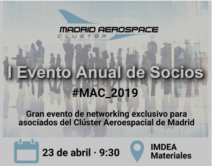 I Evento Anual de Socios #MAC_2019 Gran evento de networking exclusioco para asociados del clúster Aeroespacial de Madrid